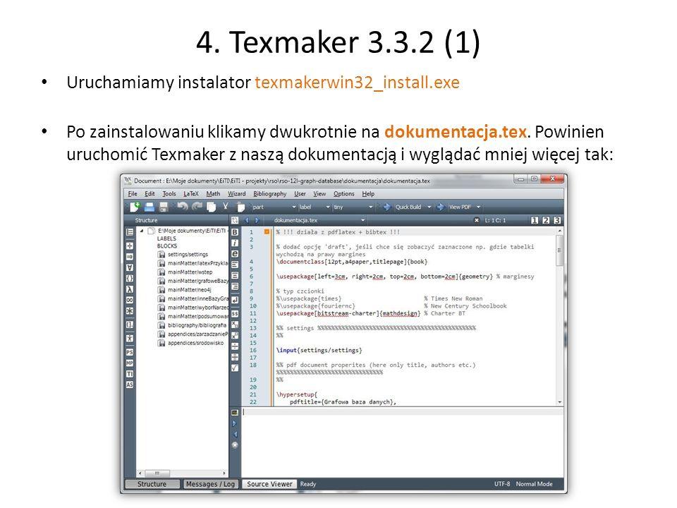 4. Texmaker 3.3.2 (1) Uruchamiamy instalator texmakerwin32_install.exe