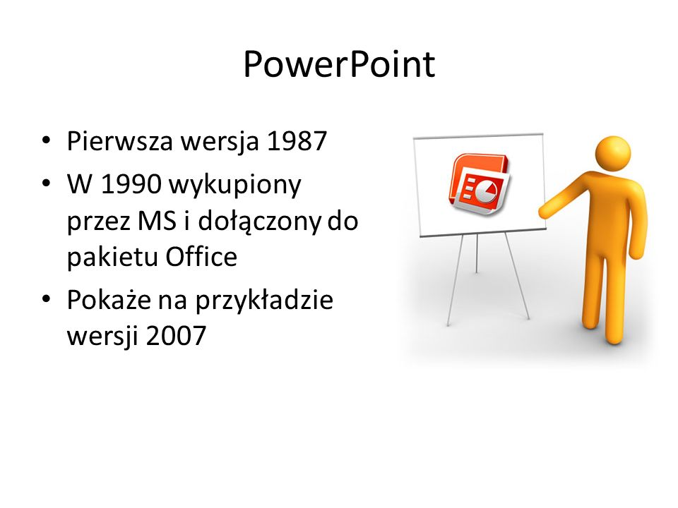 PowerPoint Pierwsza wersja 1987