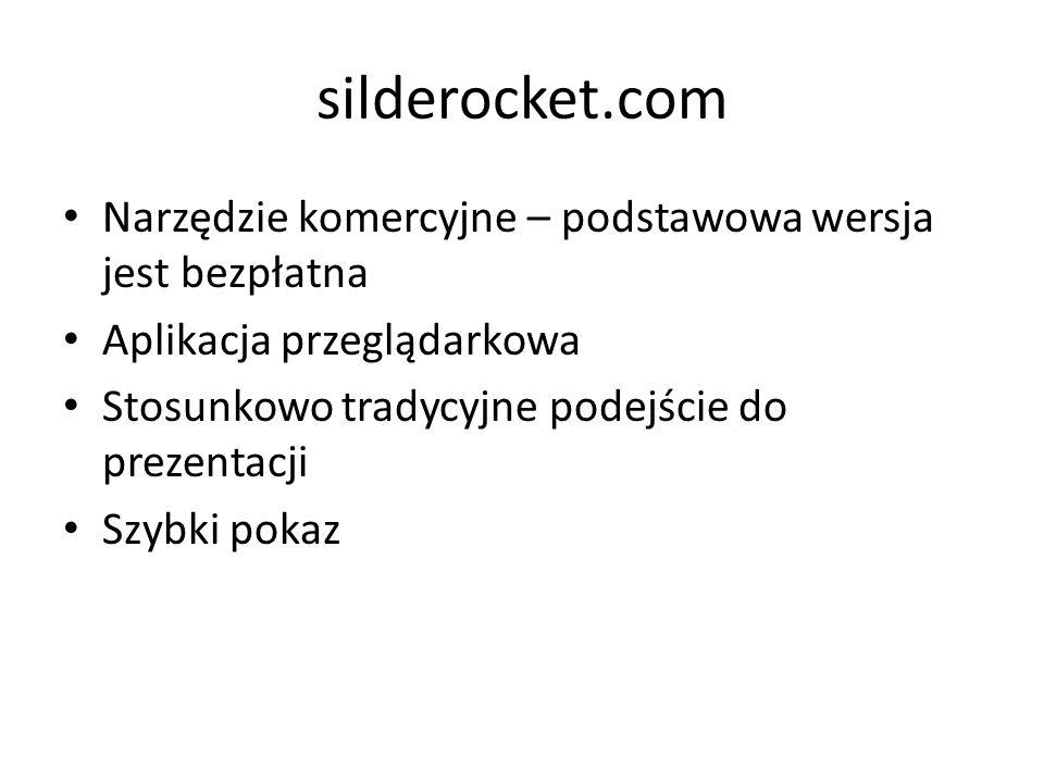 silderocket.com Narzędzie komercyjne – podstawowa wersja jest bezpłatna. Aplikacja przeglądarkowa.