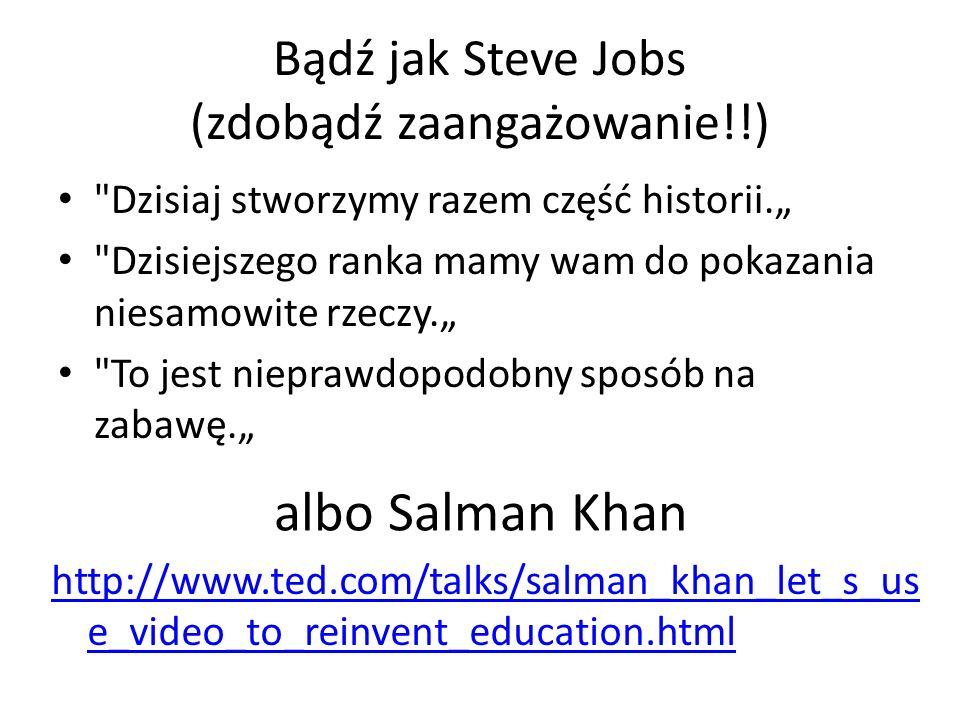 Bądź jak Steve Jobs (zdobądź zaangażowanie!!)