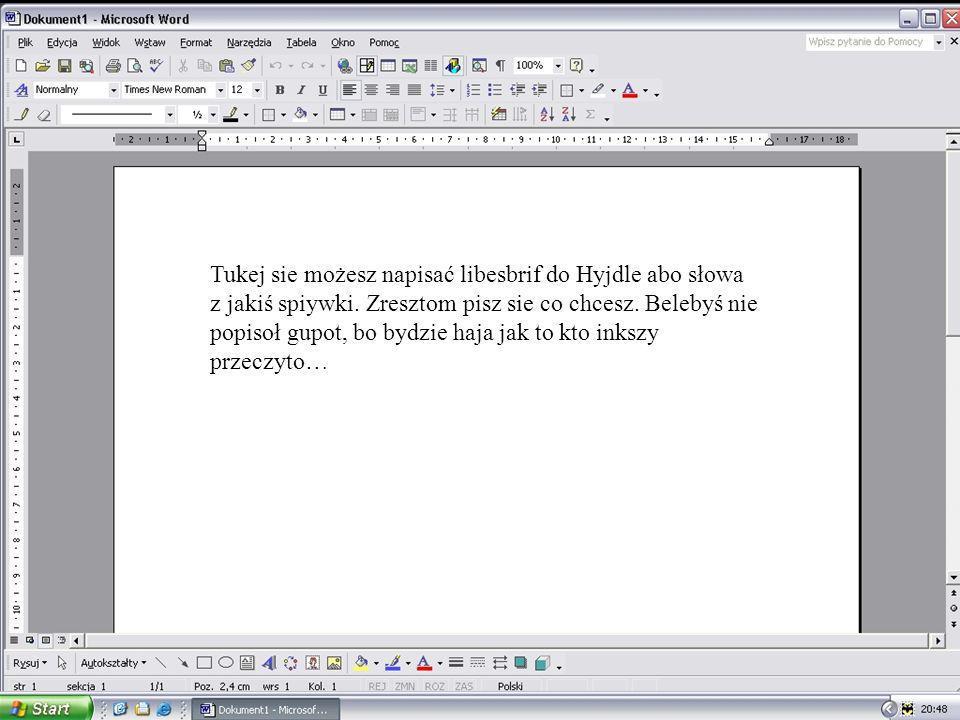 Tukej sie możesz napisać libesbrif do Hyjdle abo słowa z jakiś spiywki