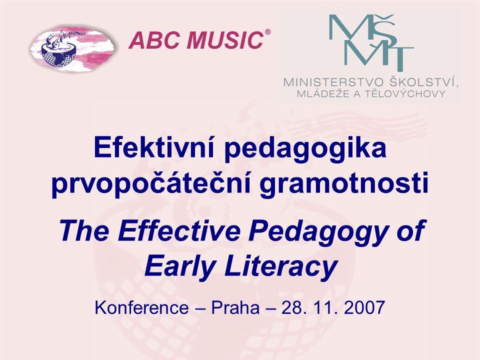 Efektivní pedagogika prvopočáteční gramotnosti The Effective Pedagogy of Early Literacy