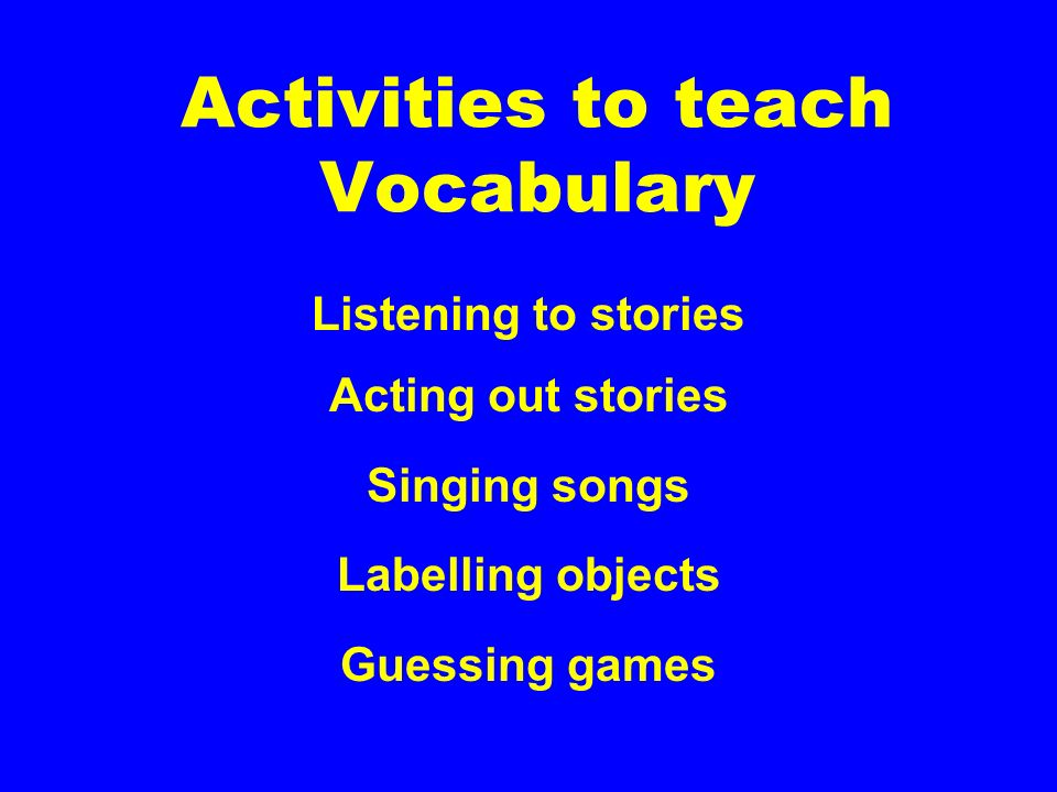 Activities to teach Vocabulary