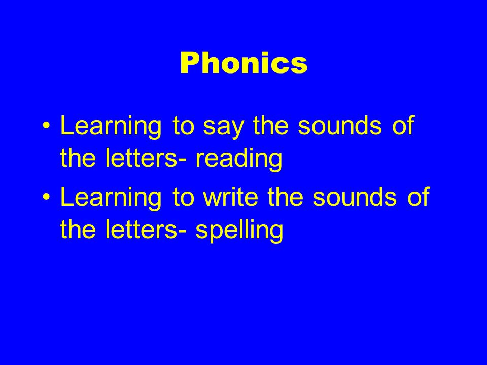 Phonics Learning to say the sounds of the letters- reading