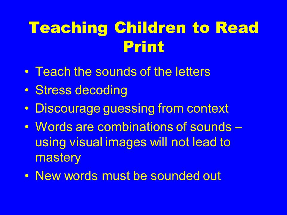 Teaching Children to Read Print