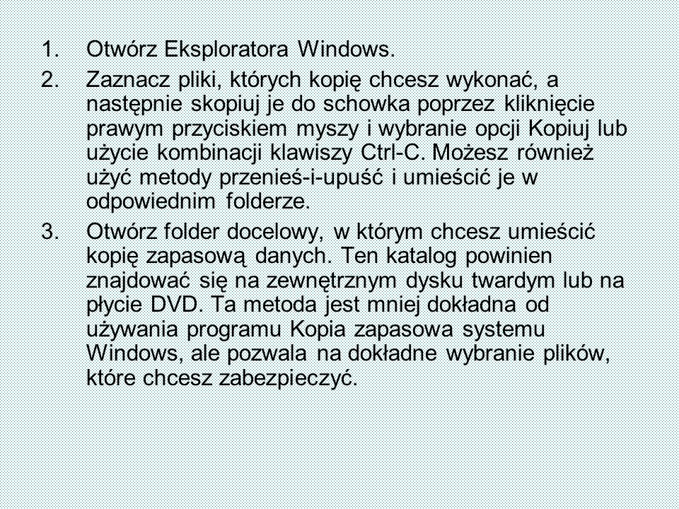 Otwórz Eksploratora Windows.