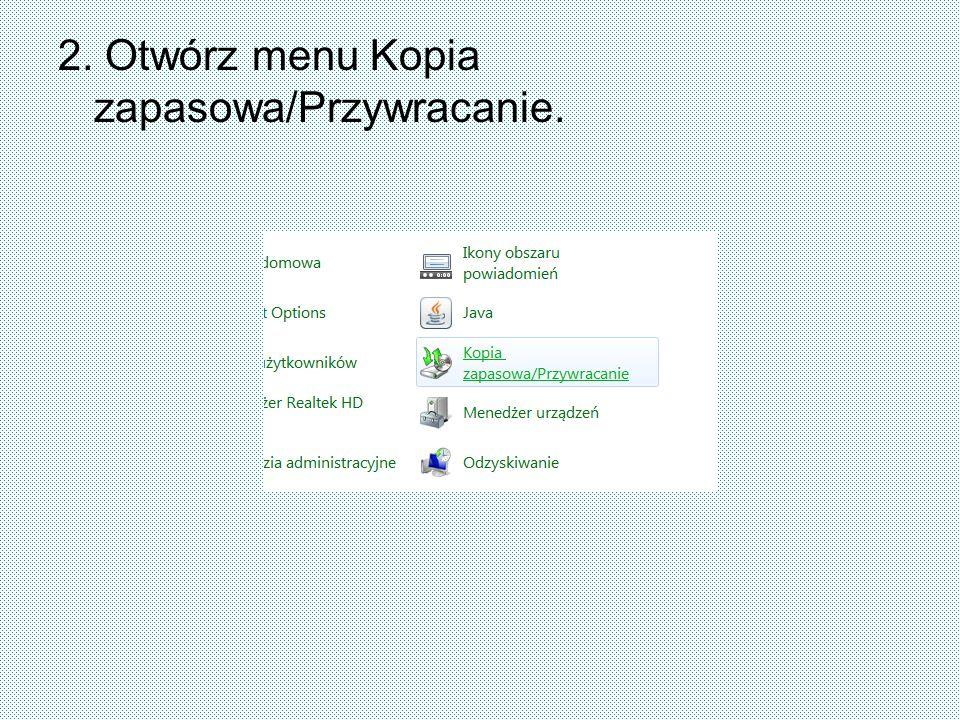 2. Otwórz menu Kopia zapasowa/Przywracanie.