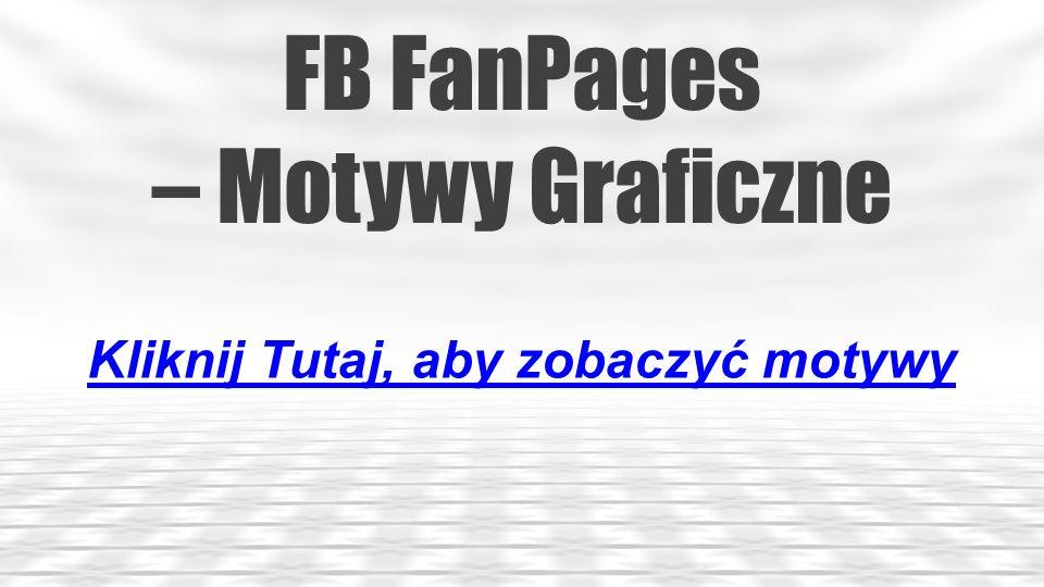 FB FanPages – Motywy Graficzne