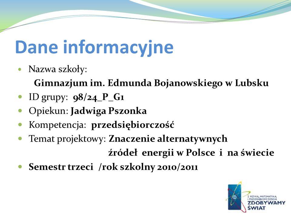 Dane informacyjne Gimnazjum im. Edmunda Bojanowskiego w Lubsku