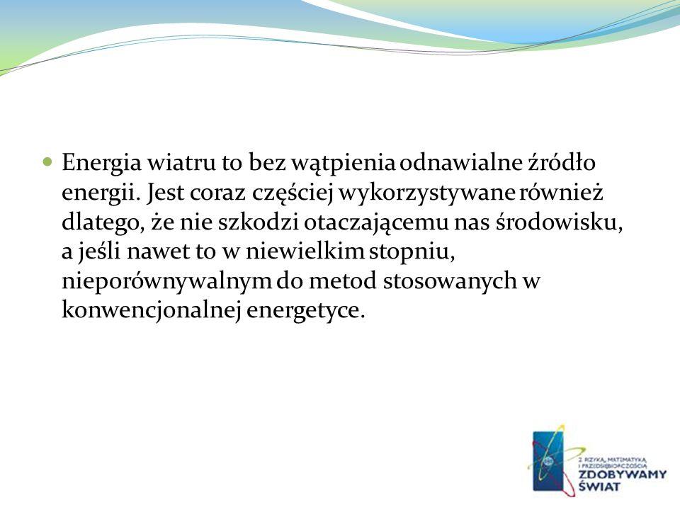 Energia wiatru to bez wątpienia odnawialne źródło energii