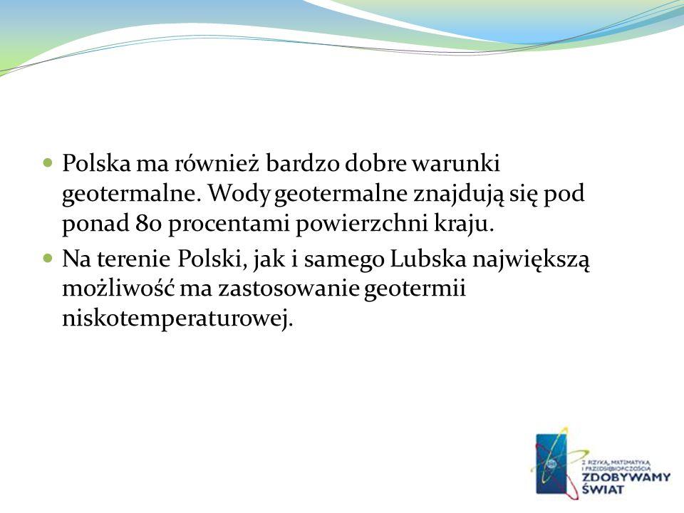 Polska ma również bardzo dobre warunki geotermalne