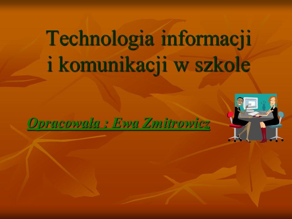 Technologia informacji i komunikacji w szkole