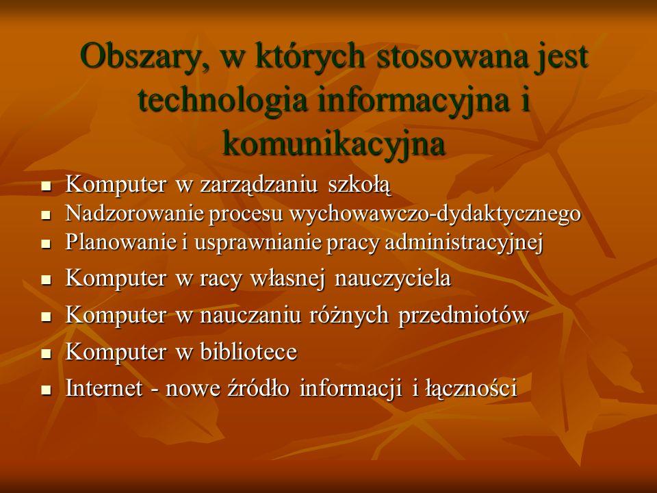 Obszary, w których stosowana jest technologia informacyjna i komunikacyjna