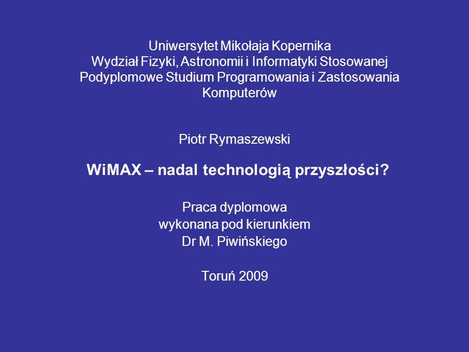 Praca dyplomowa wykonana pod kierunkiem Dr M. Piwińskiego Toruń 2009