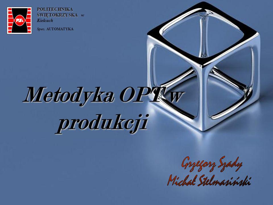 Metodyka OPT w produkcji