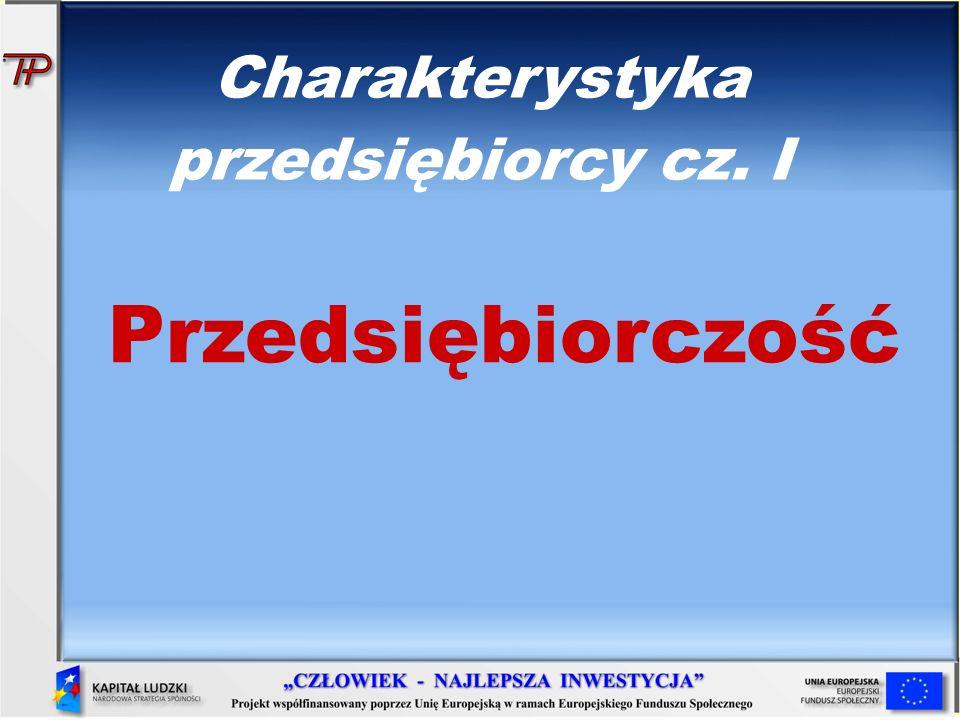 Charakterystyka przedsiębiorcy cz. I