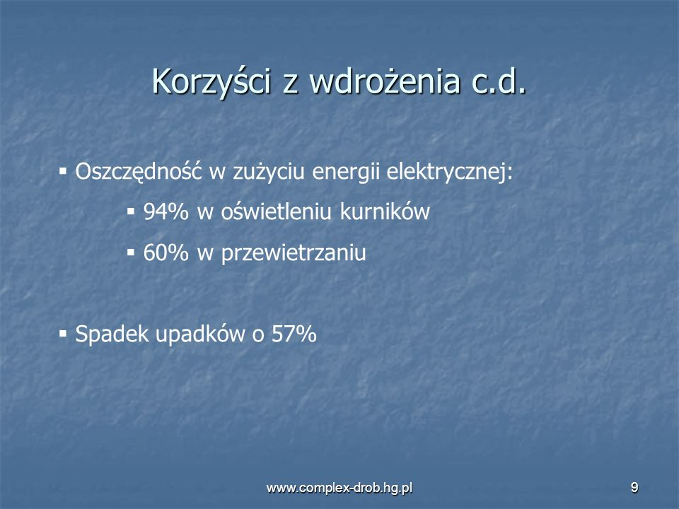 Korzyści z wdrożenia c.d.