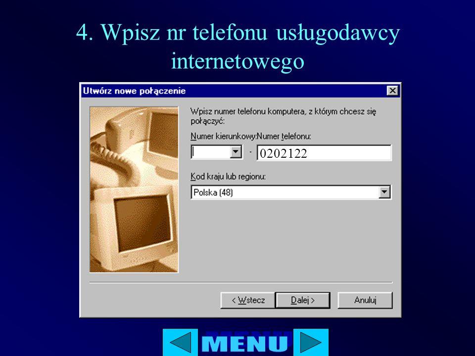 4. Wpisz nr telefonu usługodawcy internetowego