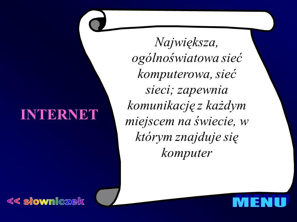 INTERNET << słowniczek MENU