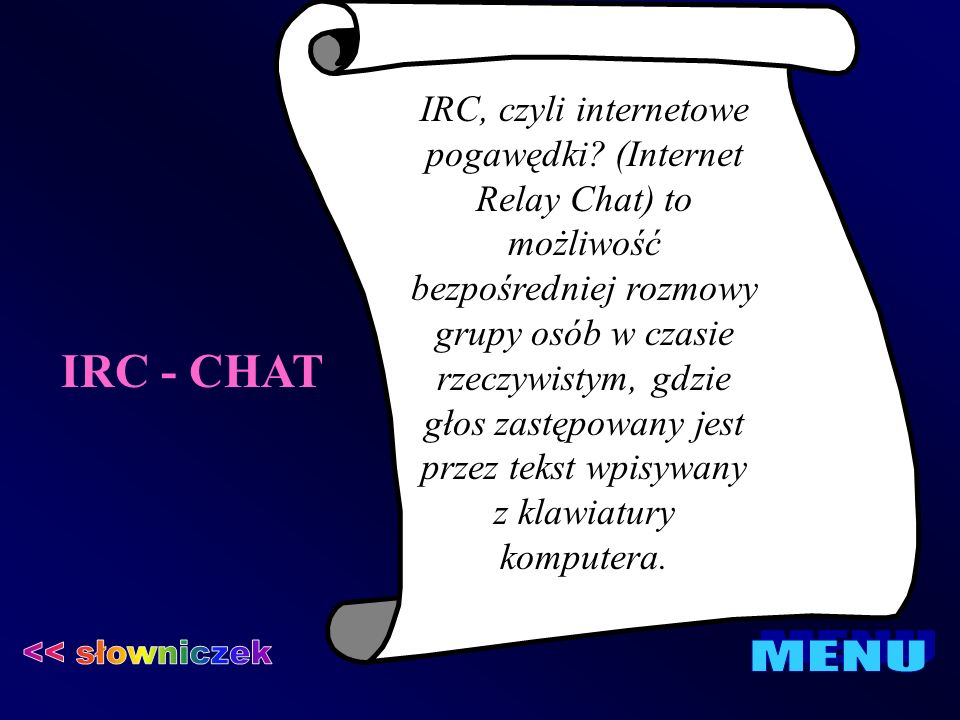 IRC - CHAT << słowniczek MENU