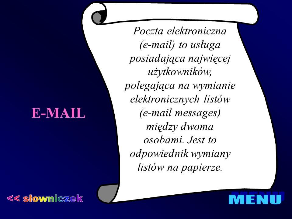 E-MAIL << słowniczek MENU