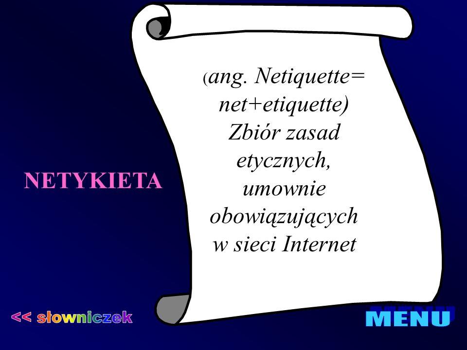 NETYKIETA << słowniczek MENU