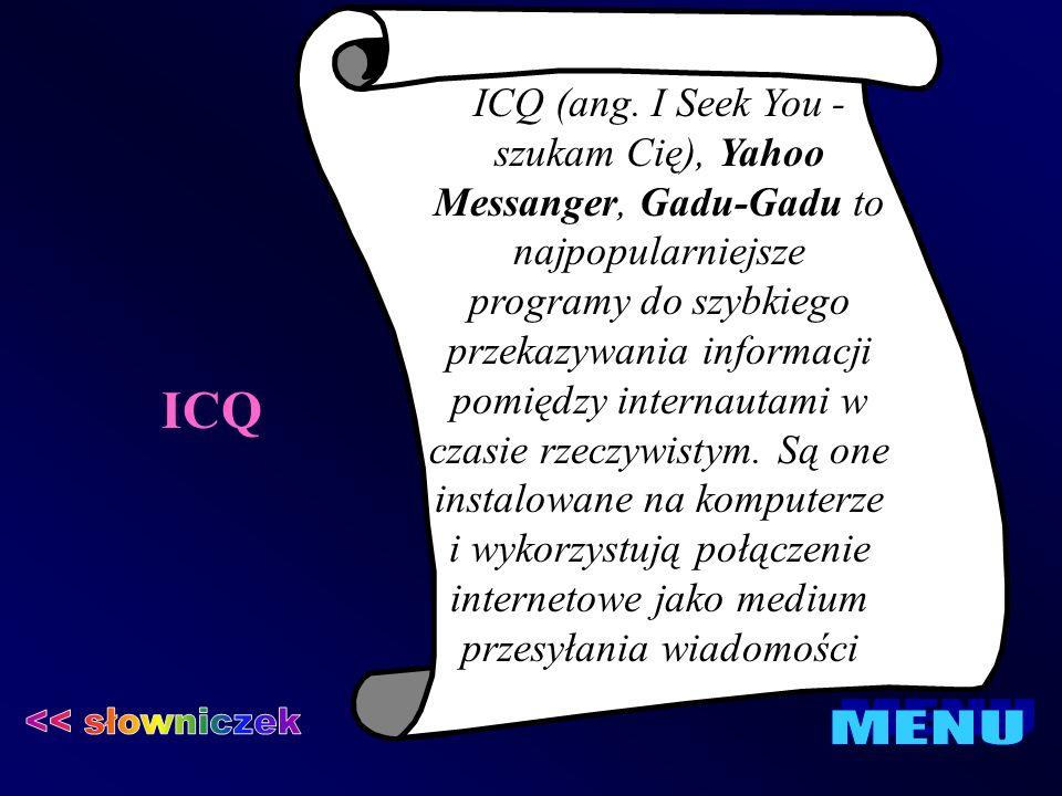 ICQ << słowniczek MENU