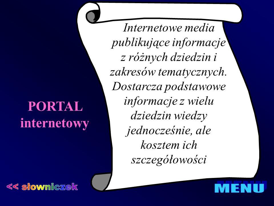 PORTAL internetowy << słowniczek MENU