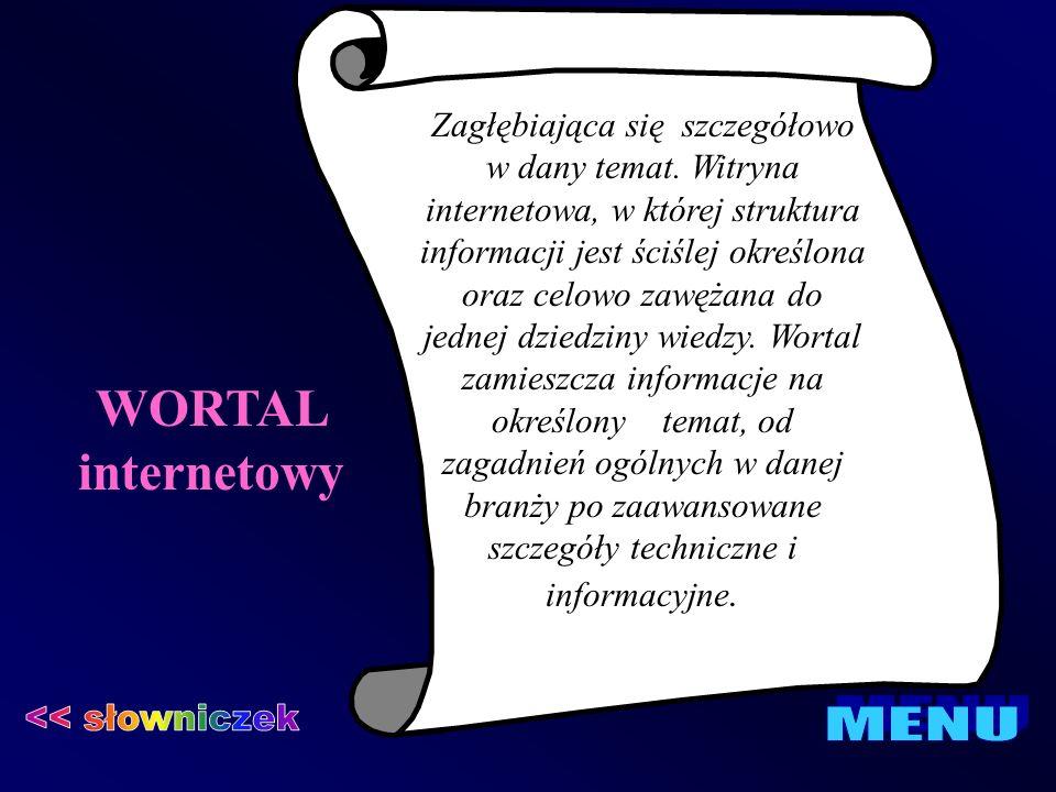 WORTAL internetowy << słowniczek MENU