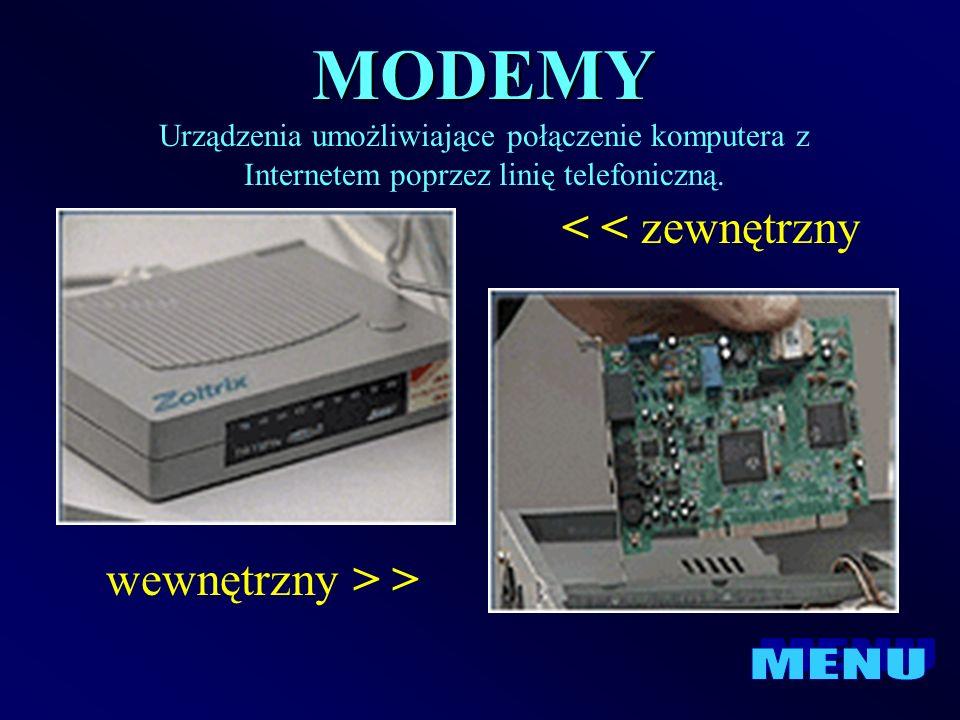 MODEMY < < zewnętrzny wewnętrzny > > MENU