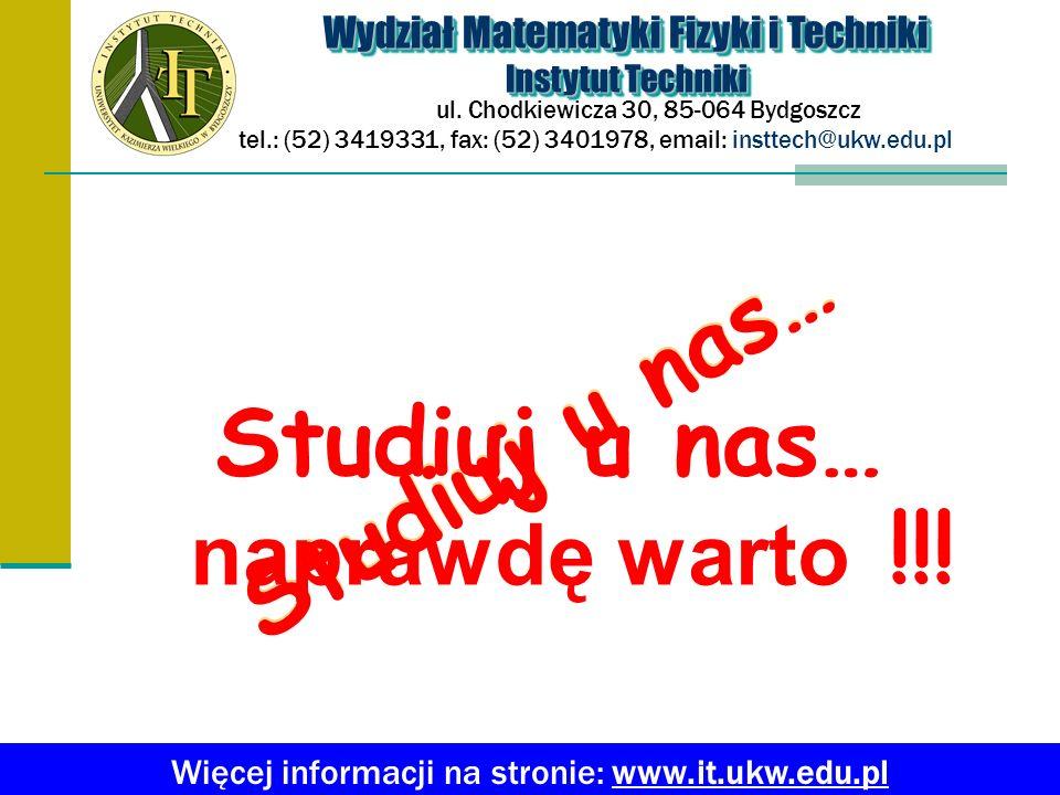 Studiuj u nas… Studiuj u nas… Studiuj u nas…