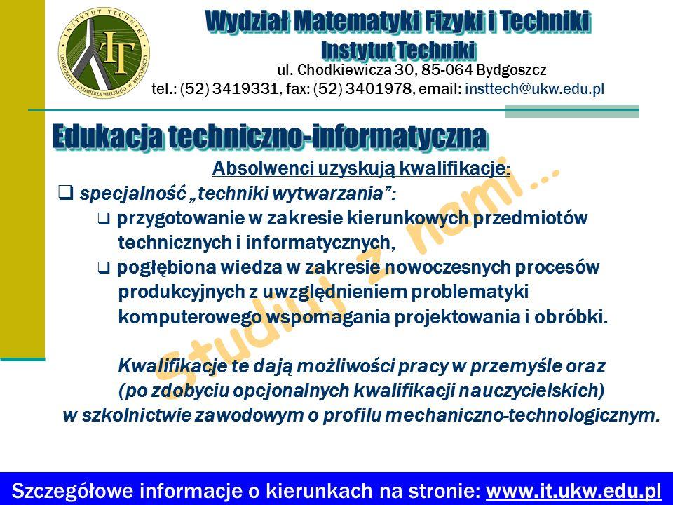 Studiuj z nami… Edukacja techniczno-informatyczna