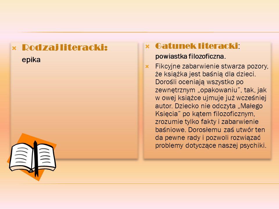 Rodzaj literacki: Gatunek literacki: epika powiastka filozoficzna.