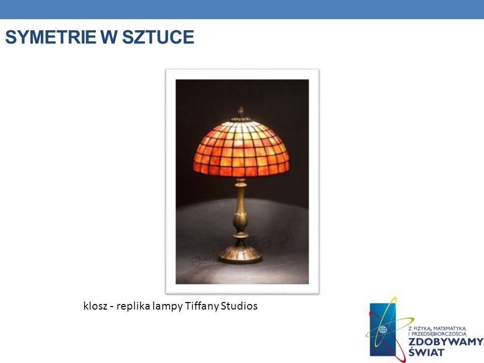 Symetrie w sztuce klosz - replika lampy Tiffany Studios