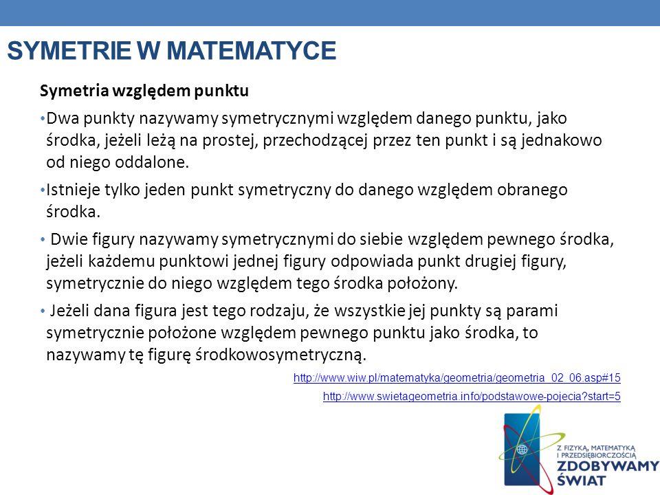 Symetrie w matematyce Symetria względem punktu
