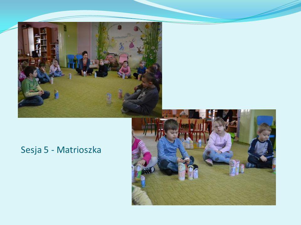 Sesja 5 - Matrioszka
