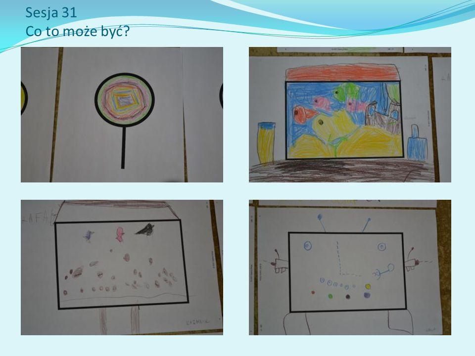 Sesja 31 Co to może być