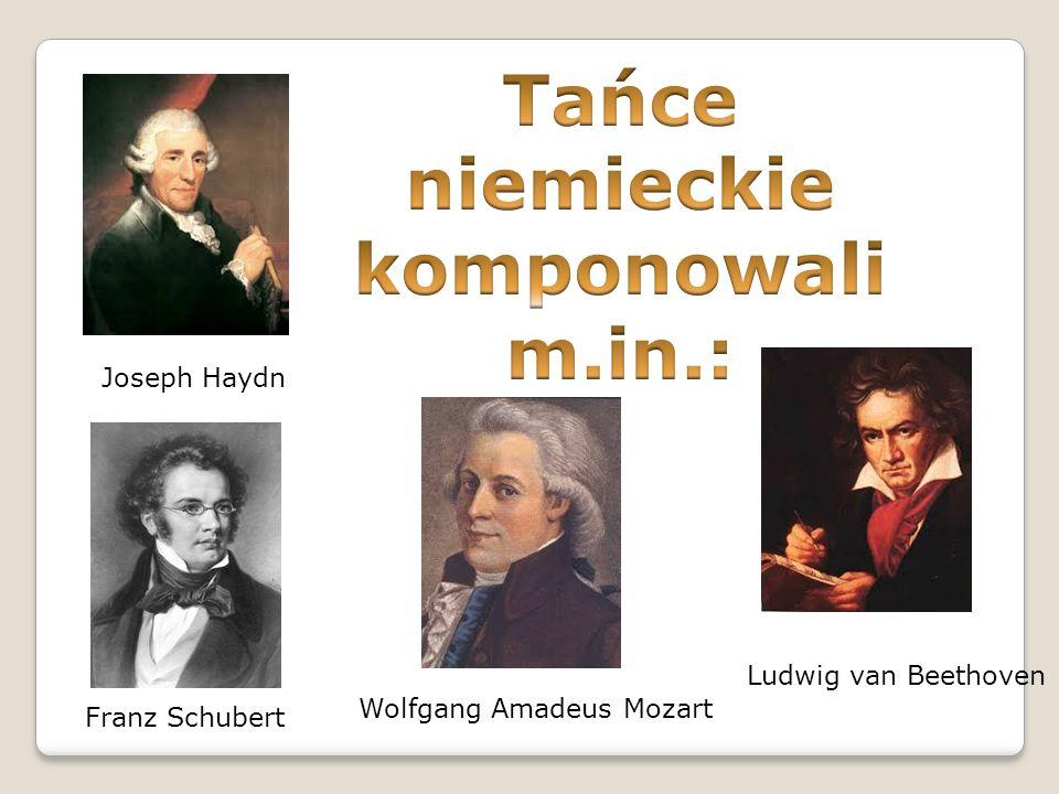 Tańce niemieckie komponowali m.in.: