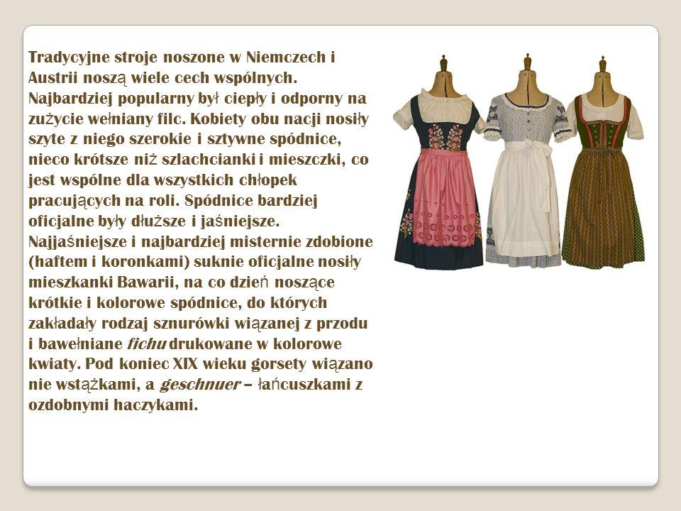 Tradycyjne stroje noszone w Niemczech i Austrii noszą wiele cech wspólnych.