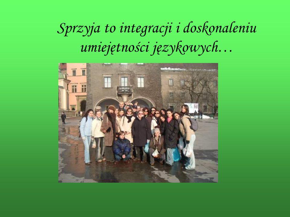 Sprzyja to integracji i doskonaleniu umiejętności językowych…