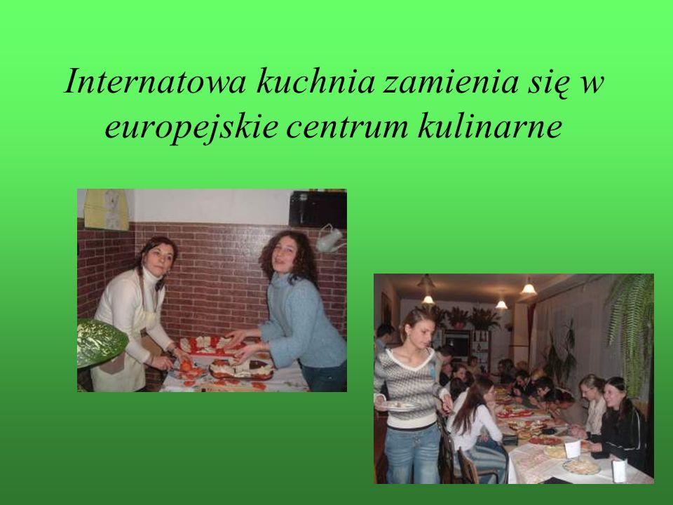 Internatowa kuchnia zamienia się w europejskie centrum kulinarne