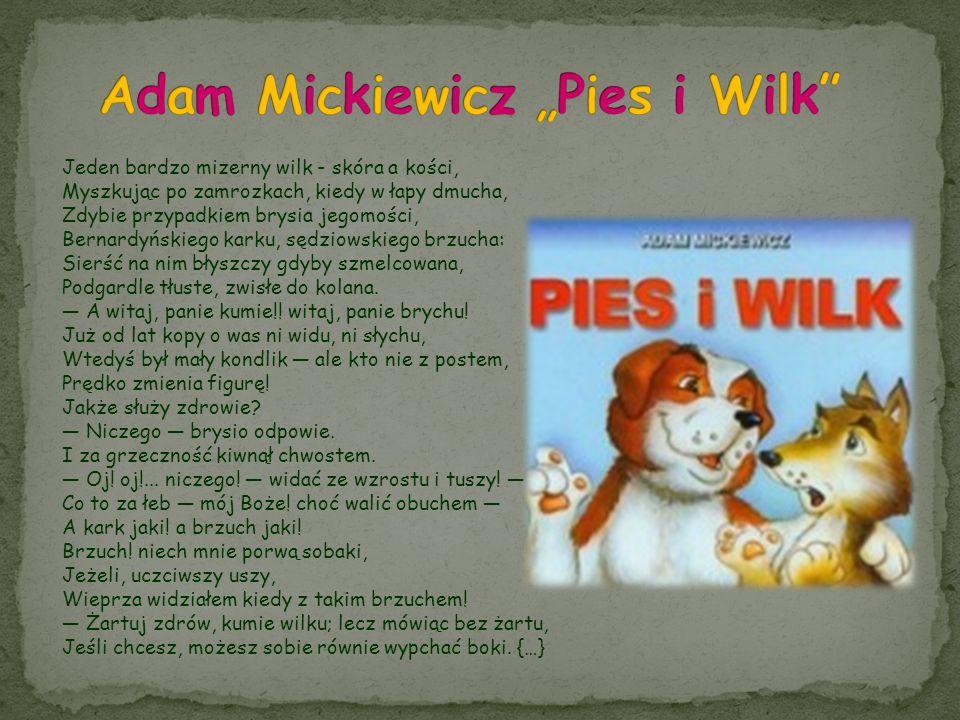 "Adam Mickiewicz ""Pies i Wilk"