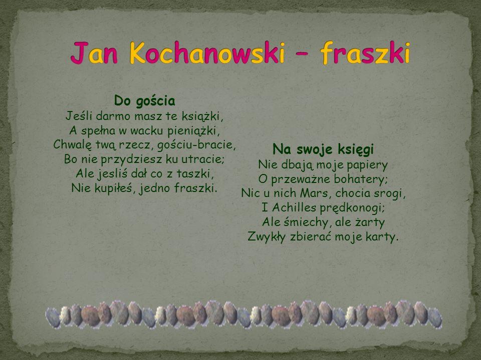 Jan Kochanowski – fraszki