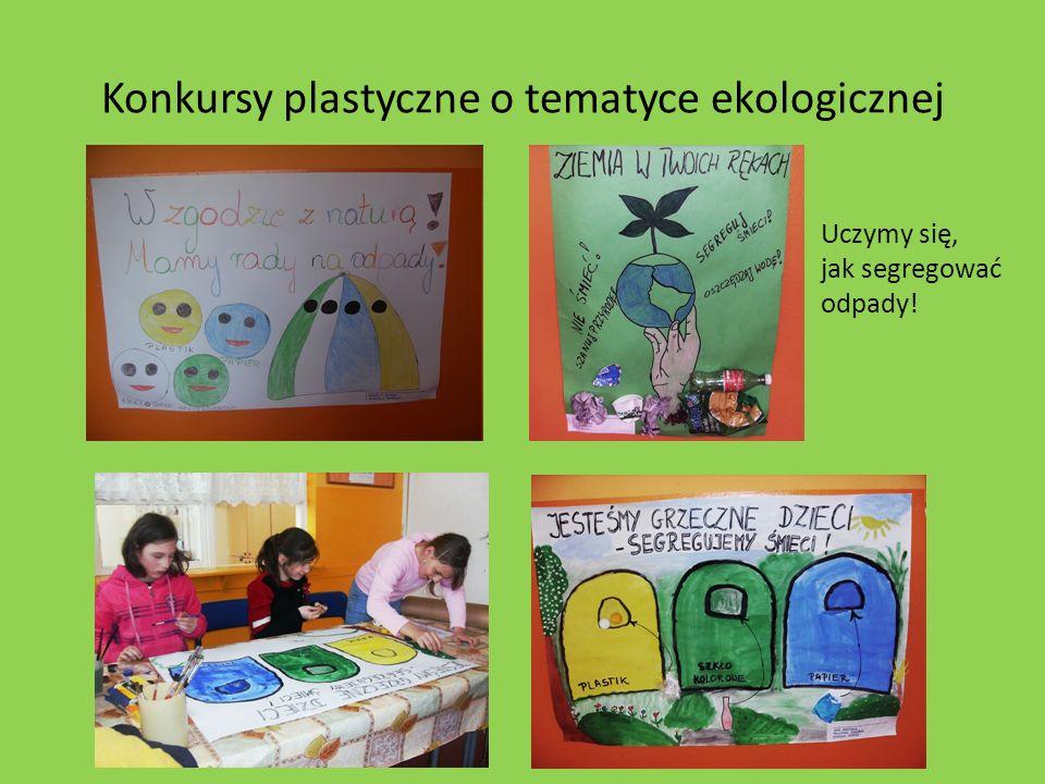 Konkursy plastyczne o tematyce ekologicznej