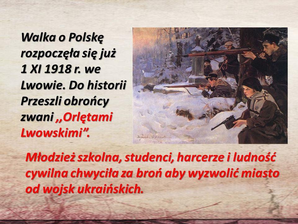 Walka o Polskę rozpoczęła się już