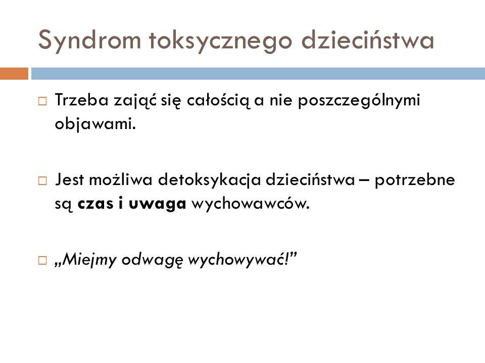 Syndrom toksycznego dzieciństwa