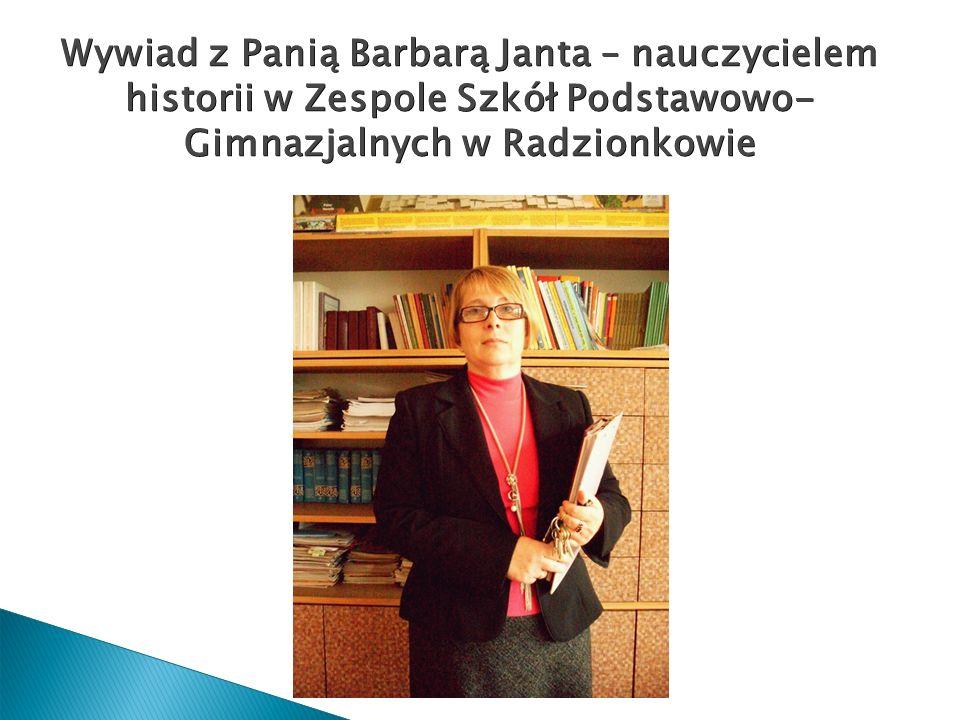 2017-03-28 Wywiad z Panią Barbarą Janta – nauczycielem historii w Zespole Szkół Podstawowo- Gimnazjalnych w Radzionkowie.