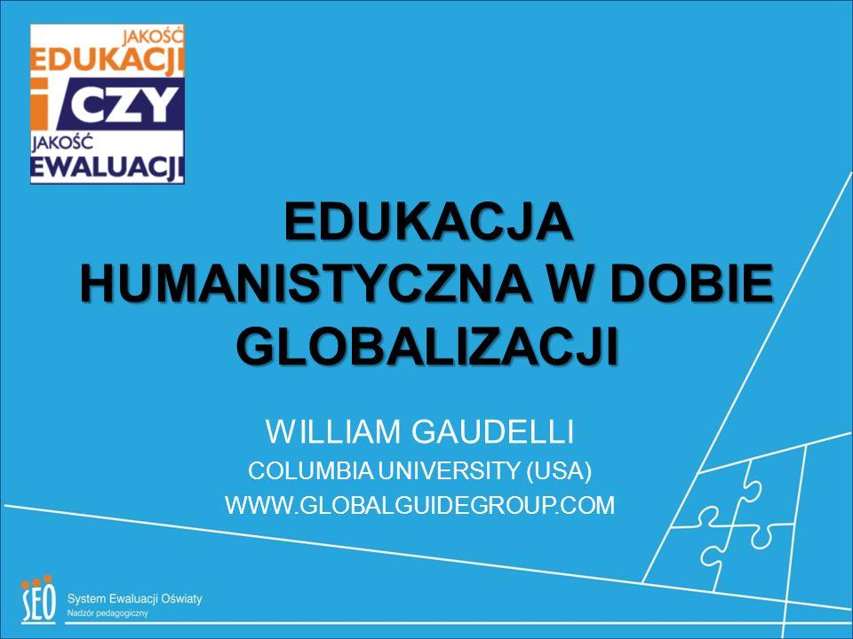 EDUKACJA HUMANISTYCZNA W DOBIE GLOBALIZACJI