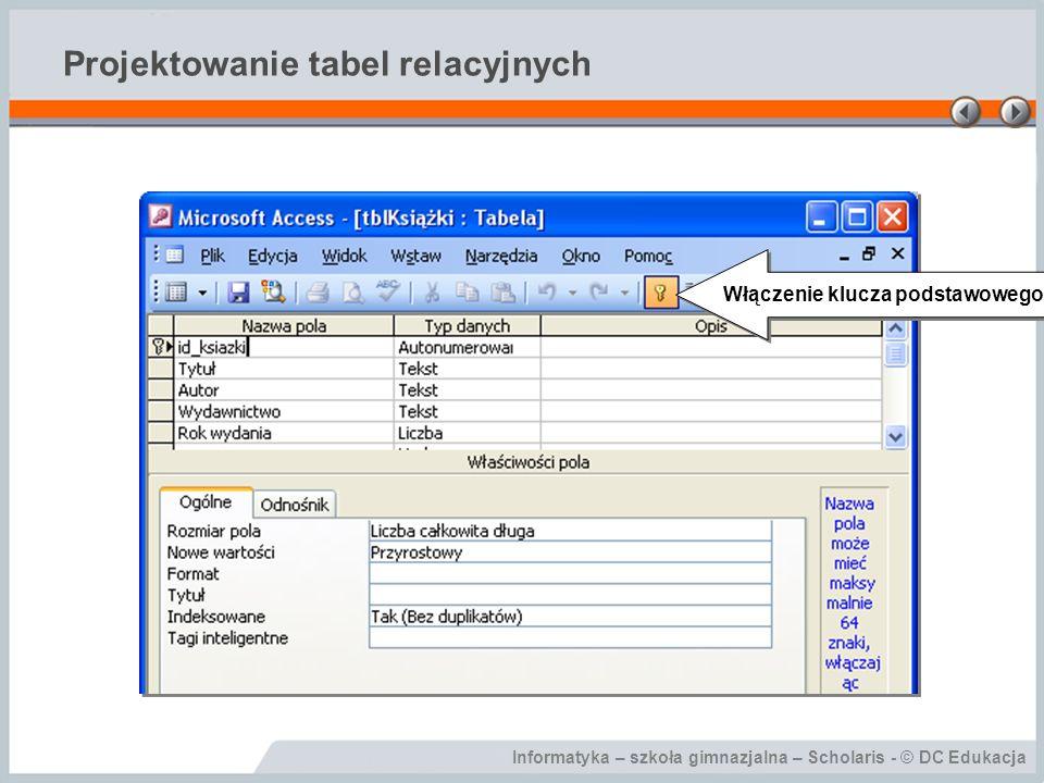 Projektowanie tabel relacyjnych