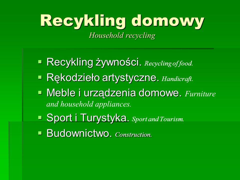 Recykling domowy Household recycling
